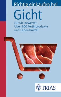 Richtig einkaufen bei Gicht, Karin Hofele