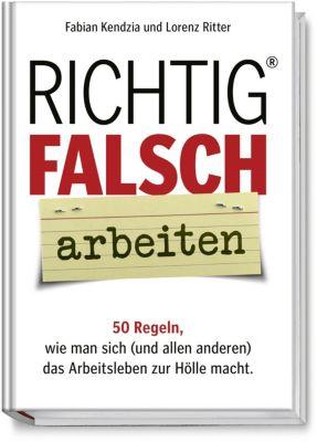 Richtig FALSCH® - Arbeiten