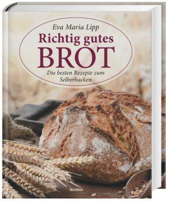 Richtig gutes Brot, Eva Maria Lipp