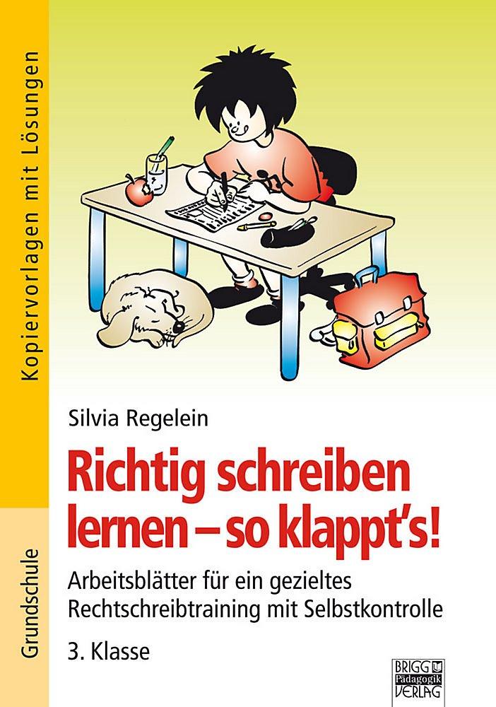 Richtig Schreiben Lernen So Klappts 3 Klasse Buch Portofrei