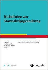 Richtlinien zur Manuskriptgestaltung - Deutsche Gesellschaft für Psychologie (DGPs)  