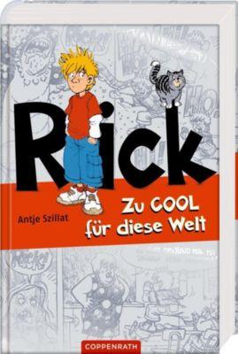 Rick - Zu cool für diese Welt, Antje Szillat