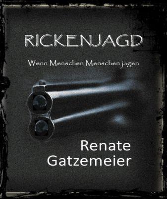 Rickenjagd, Rebecker, Renate Gatzemeier