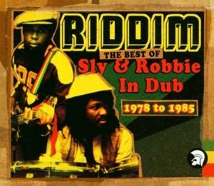 Riddim: The Best Of Sly & Robb, Sly & Robbie