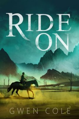Ride On, Gwen Cole
