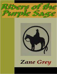 Riders of the Purple Sage, Zane Grey