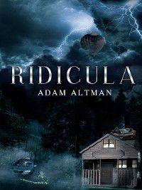 Ridicula, Adam Altman
