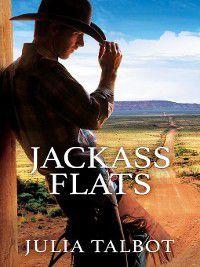 Riding Cowboy Flats: Jackass Flats, Julia Talbot