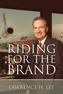 Riding for the Brand, Lawrence H. Lee