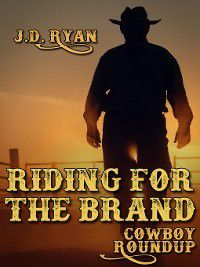 Riding for the Brand, J.D. Ryan