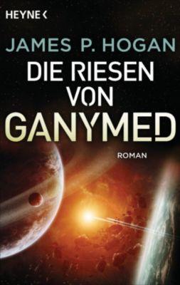 Riesen-Trilogie: Die Riesen von Ganymed, James P. Hogan