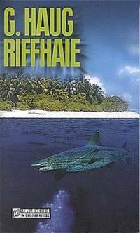 Riffhaie, Gunter Haug