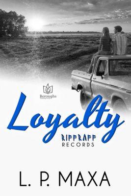 RiffRaff Records: Loyalty, L.P. Maxa