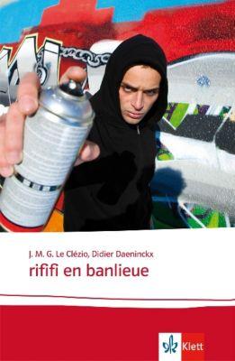 Rififi en banlieue, Jean-Marie G. Le Clézio, Didier Daeninckx
