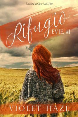 Rifugio (Evie, #1), Violet Haze