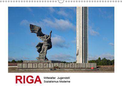 Riga - Mittelalter, Jugendstil, Sozialismus und Moderne (Wandkalender 2019 DIN A3 quer), Christian Hallweger