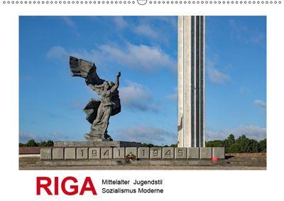 Riga - Mittelalter, Jugendstil, Sozialismus und Moderne (Wandkalender 2019 DIN A2 quer), Christian Hallweger