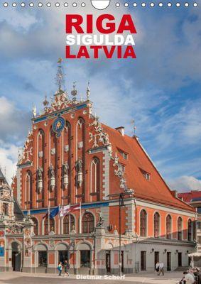 Riga Sigulda Latvia (Wall Calendar 2019 DIN A4 Portrait), Dietmar Scherf