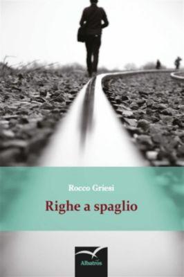 Righe a spaglio, Griesi Rocco