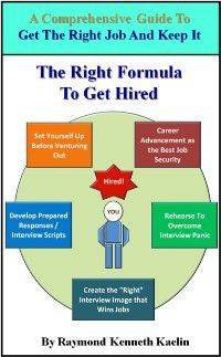 Right Formula to Get Hired, Raymond Kenneth Kaelin