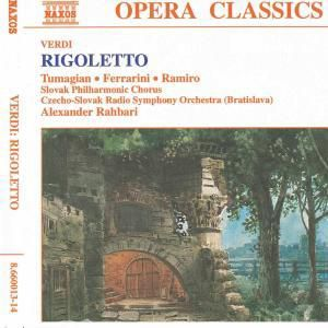 Rigoletto, Ramiro, Tumagian, Ferrarini