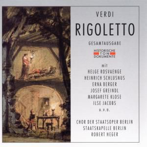 Rigoletto, Diverse Interpreten