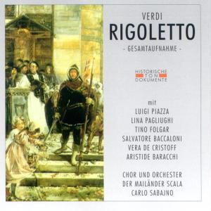 Rigoletto (Ga), Coro E Orchestra Del Teatro Alla Scala Di Milano