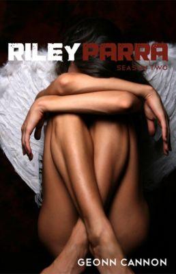 Riley Parra: Riley Parra Season Two, Geonn Cannon