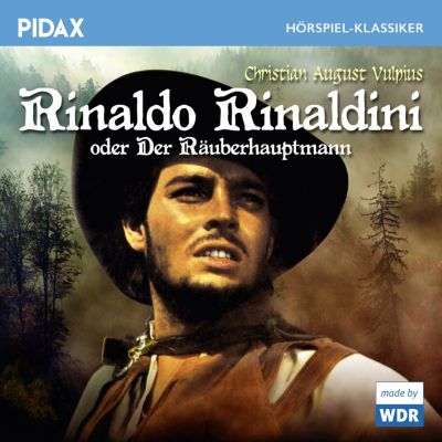 Rinaldo Rinaldini oder Der Räuberhauptmann, Christian August Valpius