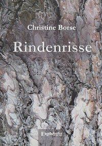 Rindenrisse - Christine Borse |