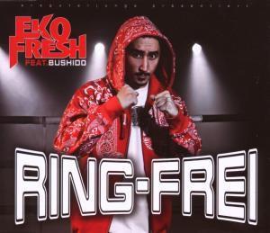 Ring frei feat. Bushido, Eko Feat. Bushido Fresh
