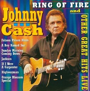 Ring Of Fire And Other Great Hits Live, Johnny Cash