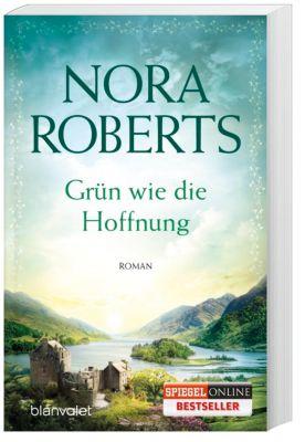 Ring Trilogie Band 1: Grün wie die Hoffnung - Nora Roberts |