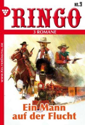 Ringo: Ringo 3 Romane Nr. 9 - Western, Ringo