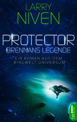 Ringwelt-Universum: Protector - Brennans Legende, Larry Niven