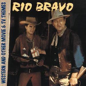 Rio Bravo, Diverse Interpreten