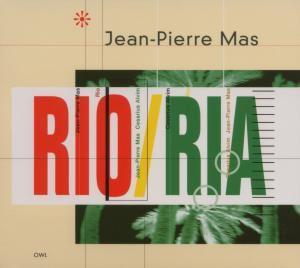 Rio / Ria, Jean-Pierre Mas, Cesarius Alvin