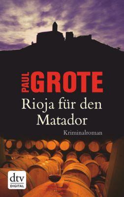 Rioja für den Matador, Paul Grote