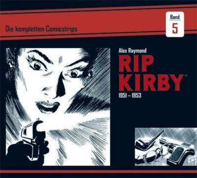 Rip Kirby - Die kompletten Comicstrips: 5 1951 - 1953