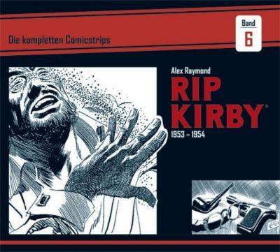 Rip Kirby - Die kompletten Comicstrips: 6 1953 - 1954