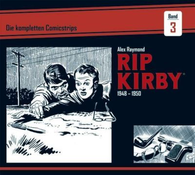 Rip Kirby: Die kompletten Comicstrips / Band 3 1948 - 1950, Alex Raymond, Ward Greene