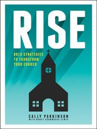 Rise, Cally Parkinson, Nancy Scammacca Lewis