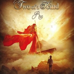 Rise, Two Of A Kind