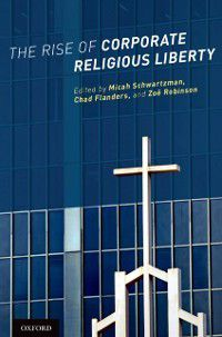 Rise of Corporate Religious Liberty