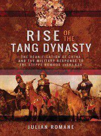 Rise of the Tang Dynasty, Julian Romane