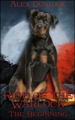 Rise of the Warlock: The Beginning, Alex Dunham
