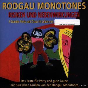 Risiken und Nebenwirkungen, Rodgau Monotones
