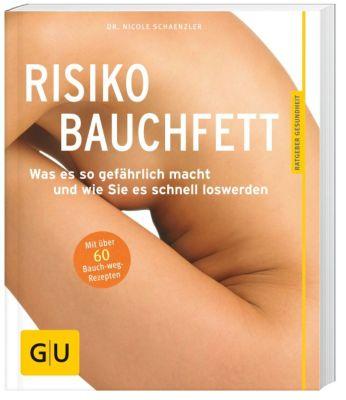 Risiko Bauchfett, Nicole Schaenzler