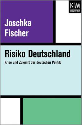 Risiko Deutschland - Joschka Fischer  