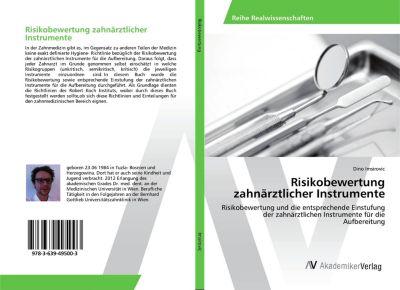 Risikobewertung zahnärztlicher Instrumente, Dino Imsirovic